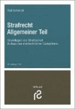 Strafrecht Allgemeiner Teil - Grundlagen der Strafbarkeit. Aufbau des strafrechtlichen Gutachtens.