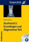 Strafrecht I: Grundlagen und Allgemeiner Teil.