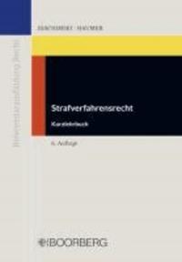 Strafverfahrensrecht - Kurzlehrbuch zur Vorbereitung auf die Zweite Juristische Staatsprüfung.