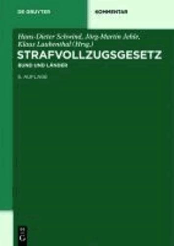 Strafvollzugsgesetz (StVollzG) - Bund und Länder.