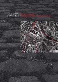 Straßen und Plätze - Ein archäologisch-historischer Streifzug.