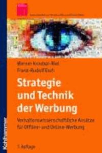 Strategie und Technik der Werbung - Verhaltenswissenschaftliche und neurowissenschaftliche Erkenntnisse.