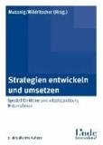 Strategien entwickeln und umsetzen - Speziell für kleine und mittelständische Unternehmen.