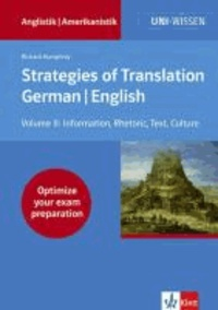 Strategies of Translation. German/ English II - Information Delivery, Rhetoric, Text Flow.
