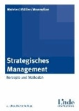 Strategisches Management - Konzepte und Methoden.