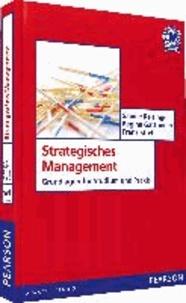 Strategisches Management - Grundlagen für Studium und Praxis.