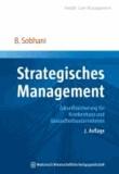 Strategisches Management - Zukunftssicherung für Krankenhaus und Gesundheitsunternehmen.