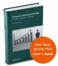 Strategisches Marketing-Controlling - Grundlagen, Organisation, Instrumente.