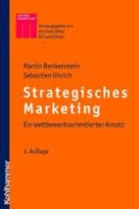Strategisches Marketing - Ein wettbewerbsorientierter Ansatz.