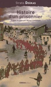 Stratis Doukas - Histoire d'un prisonnier.