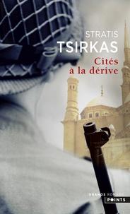 Stratis Tsirkas - Cités à la dérive.