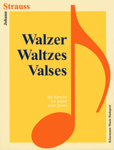 Strauss - Strauss Valses - Pour piano - Partition.