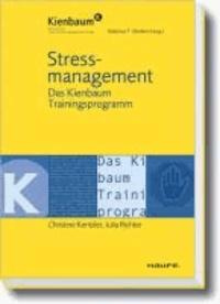 Stressmanagement - Das Kienbaum Trainingsprogramm.