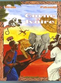 Ström et  Pakondji - Corne et Ivoire.