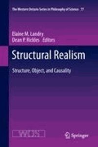 Elaine Landry - Structural Realism - Structure, Object, and Causality.