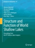 Mariana Meerhoff - Structure and Function of World Shallow Lakes - Proceedings from the 6th Shallow Lakes Congress.