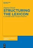 Structuring the Lexicon - A Clustered Model for Near-Synonymy.