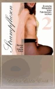 Strumpfhosen 2 - Erotischer Roman [Edition Edelste Erotik.
