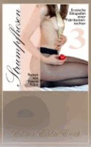 Strumpfhosen 3 - Erotischer Roman [Edition Edelste Erotik.