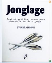 Jonglage - Stuart Ashman | Showmesound.org