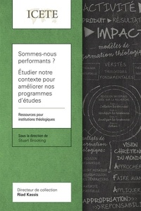 Stuart Brooking - Sommes-nous performants ? Étudier notre contexte pour améliorer nos programmes d'études.
