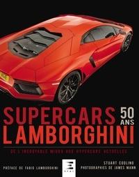 Lamborghini Supercars 50 ans - De lincroyable Miura aux hypercars actuelles.pdf