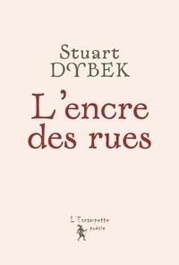 Stuart Dybek - L'encre des rues.