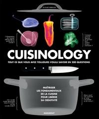 Stuart Farrimond - Cuisinology - Tout ce que vous avez toujours voulu savoir en 200 questions.