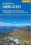 Stuart Haines - Walking in Abruzzo - Gran Sasso, Maiella and Abruzzo National Parks, and Sirente-Velino Park.