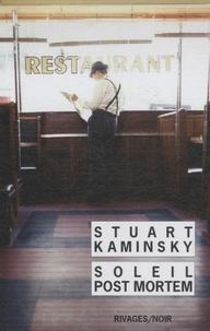 Stuart Kaminsky - Soleil post-mortem.
