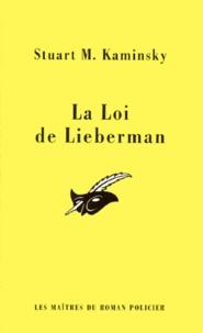 Stuart M. Kaminsky - La loi de Lieberman.