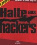 Stuart McClure et Joel Scambray - Halte aux hackers.