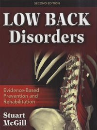 Stuart McGill - Low Back Disorders - Evidence-Based Prevention and Rehabilitation.