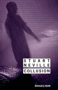 Stuart Neville - Collusion.
