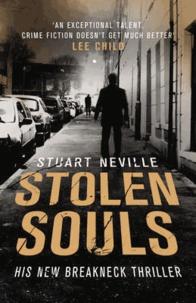 Stuart Neville - Stolen Souls.