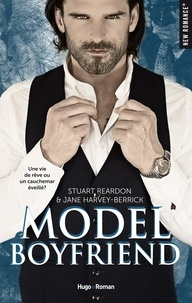 Stuart Reardon et Jane Harvey-Berrick - NEW ROMANCE  : Model boyfriend -Extrait offert-.