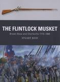 Stuart Reid - The Flintlock Musket.