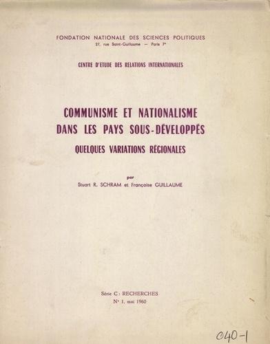 Communisme et nationalisme dans les pays sous-développés : quelques variations régionales