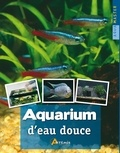 Stuart Thraves et Peter Hiscock - Aquarium d'eau douce.