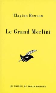 Stuart Towne - Le grand Merlini.