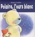 Stuart Trotter - Polaire, l'ours blanc.