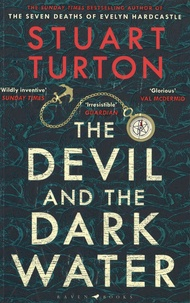 Stuart Turton - The Devil and the Dark Water.
