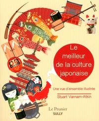 Stuart Varnam-Atkin - Le meilleur de la culture japonaise - Une vue d'ensemble illustrée.