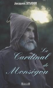 Studer - Le cardinal de Monségou.