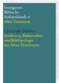 Studien zum Bilderverbot und Bildtheologie des Alten Testament.