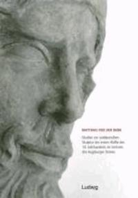 Studien zur süddeutschen Skulptur der ersten Hälfte des 14. Jahrhunderts im Umkreis des Augsburger Domes.