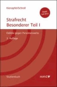 Studienbuch Strafrecht - Besonderer Teil I - Delikte gegen Personenwerte.