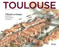 Studio Différemment et Jean de Saint Blanquat - Toulouse - L'Histoire en images - Saint-Sernin, le Canal du Midi, les Capitouls....
