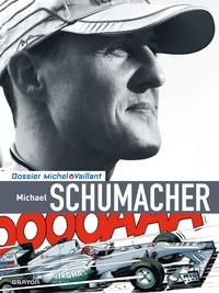 Studio Graton et Xavier Chimits - Dossiers Michel Vaillant Tome 13 : Michael Schumacher.