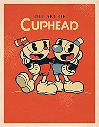 Studio MDHR - The Art of Cuphead.